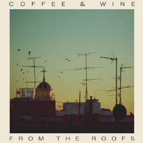 "Coffee & Wine reeditan ""From The Roofs"""